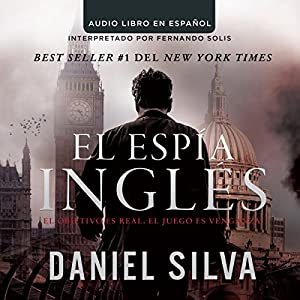 El espía inglés [The English Spy] Audiobook