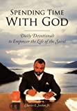 Spending Time with God, Charles E. Jordan, 1449737641