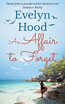 An Affair to Forget by [Hood, Evelyn]