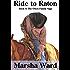 Ride to Raton (The Owen Family Saga Book 4)