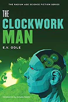 The Clockwork Man by E. V. Odle science fiction and fantasy book and audiobook reviews