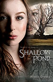 Shallow Pond by [Grosso, Alissa]