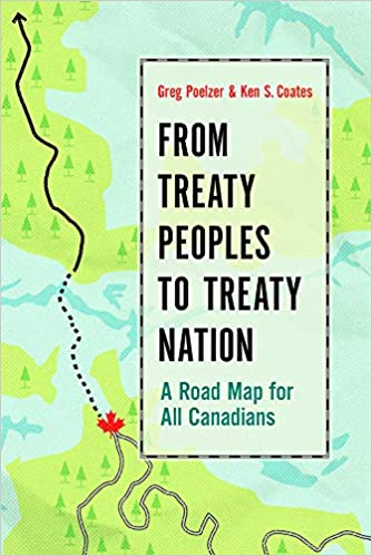 A Road Map for All Canadians From Treaty Peoples to Treaty Nation