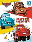 Mater Takes Off! (Disney/Pixar Cars) (Deluxe Reusable Sticker Book)