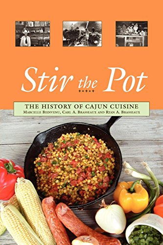 Books : Stir the Pot: The History of Cajun Cuisine