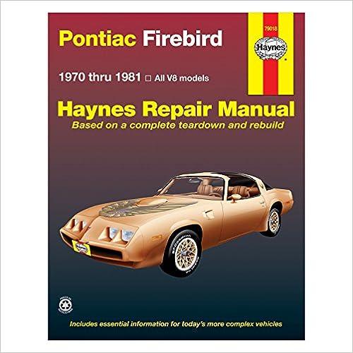Pontiac Firebird V8, 1970-81 (Haynes Repair Manuals)