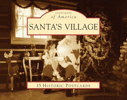 Read Online Santa's Village (Postcards of America: Illinois) PDF
