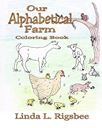 Our Alphabetical Farm: Learning the ABC's Country Style