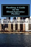 Plumbing: A Guide for the Illinois Apprentice Plumber