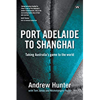 Port Adelaide to Shanghai: Taking Australia's game to the world