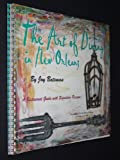 The Art of Dining in New Orleans, Joy Bateman, 0977322610