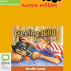 Freeing Billy: Aussie Nibbles Audiobook