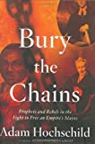 Bury the Chains, Adam Hochschild, 0618104690