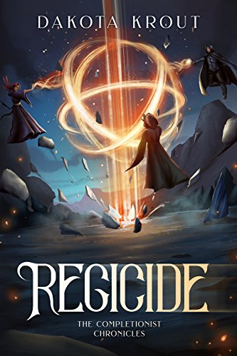 Regicide (The Completionist Chronicles Book 2) cover