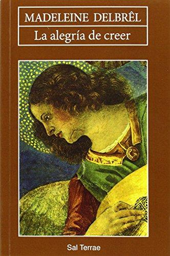 Book cover from La alegría de creer, 2ª edición by Madeleine Delbrêl