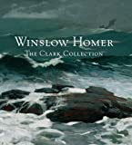 Winslow Homer and the Clark, Marc Simpson, 0300191944