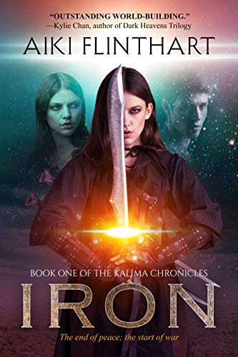 IRON (Kalima Chronicles Book 1)