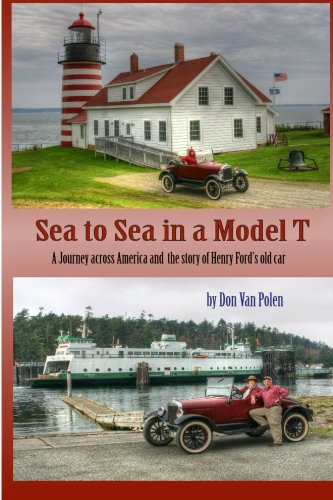 Sea to Sea in a Model T: The Story of Henry Fords Old Car (Henry Ford Model T Car compare prices)