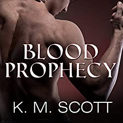 Blood Prophecy - with the Short Stories 'Forbidden Fruit' and 'His Love'