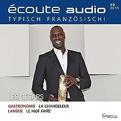 Écoute audio - Les Césars. 2/2015