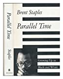 Parallel Time, Brent Staples, 0679421548