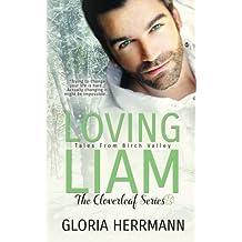 Loving Liam (The Cloverleaf Series) (Volume 1)