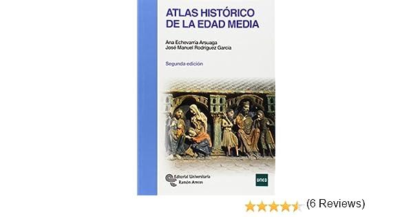 Atlas histórico de la Edad Media (Manuales): Amazon.es: Echevarría ...