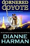 Cornered Coyote (Coyote Series) (Volume 3)