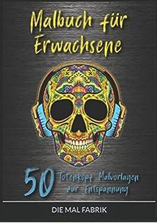 Malbuch Für Erwachsene Totenkopf Calavera Malvorlagen Zum