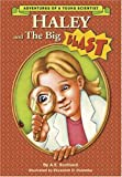 Haley and the Big Blast (Adventures of a Young Scientist)