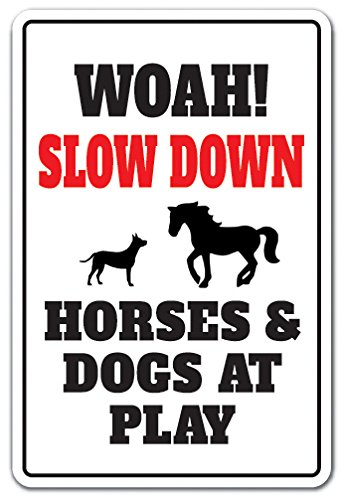 Slow Down Horses & Dogs at Play Sign Animal Speed Limit Driving | Indoor/Outdoor | 17'' Tall