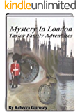 Taylor Family Adventures Mystery in London