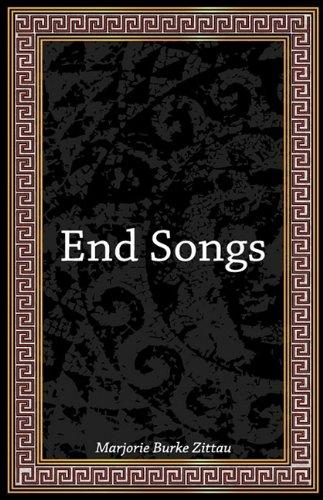 End Songs Marjorie Zittau