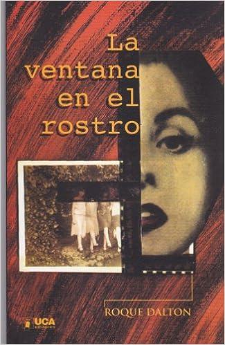 Amazon.com: La Ventana En El Rostro: Roque (1935-1975 ...