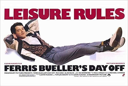 Buyartforless Ferris Bueller's Day Off - Leisure Rules  24x3