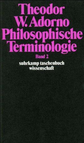 Philosophische Terminologie: Zur Einleitung. Band 2 (Englisch) Taschenbuch – 12. März 1974 Rudolf Zur Lippe Theodor W. Adorno Suhrkamp Verlag 3518276506