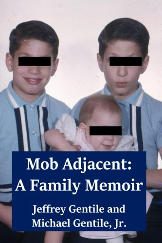 Download Mob Adjacent: A Family Memoir PDF