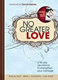 img - for No Greater Love: A 90-Day Devotional to Strengthen Your Marriage book / textbook / text book