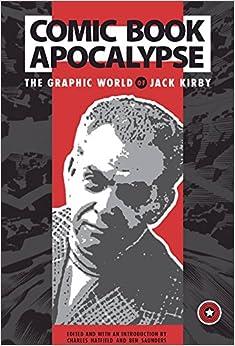Book COMIC BOOK APOCALYPSE GRAPHIC WORLD OF JACK KIRBY