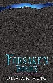 Forsaken Bonds: A slow-burn new adult fantasy romance (Isle of the Forsaken Book 2) (English Edition)