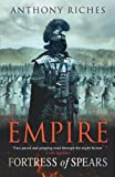 Fortress of Spears, Anthony Riches, 0340920386