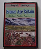 img - for English Heritage Book of Bronze Age Britain book / textbook / text book