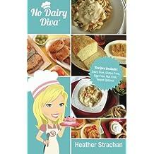 No Dairy Diva: Dairy Free, Gluten Free, Egg Free, Nut Free and Vegan Options
