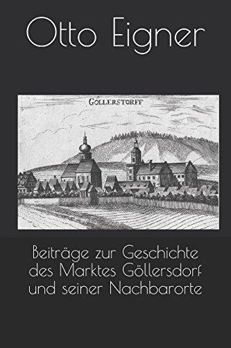 Beiträge zur Geschichte des Marktes Göllersdorf und seiner Nachbarorte