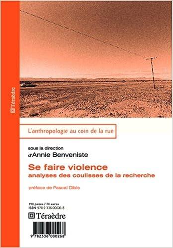 Lire un Sa faire violence : Analyses des coulisses de la recherche epub pdf