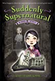 img - for Suddenly Supernatural: School Spirit by Kimmel, Elizabeth Cody (2010) Paperback book / textbook / text book
