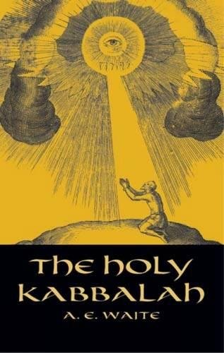 The Holy Kabbalah (Dover Occult)