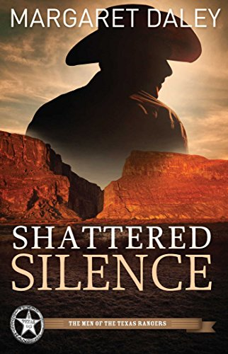 Shattered Silence (The Men of the Texas Rangers Book 2) cover