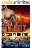 Deceit: BBW Alien Lottery Romance (Chosen by the Karal Book 1)