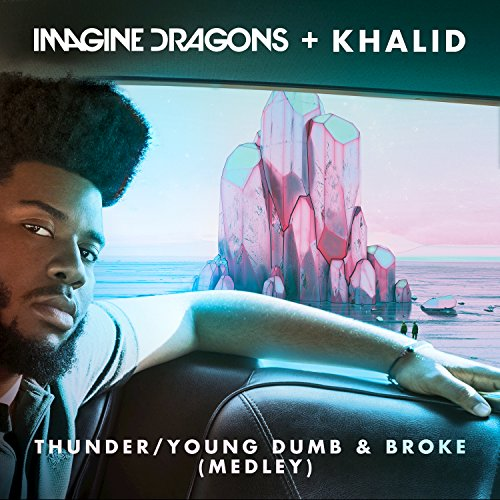 Thunder / Young Dumb & Broke (...